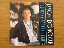 "JASON DONOVAN Too Many Broken Hearts 1989 UK 7"" VINYL SINGLE 1980s POP PWL"