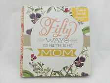 Hallmark Books Bok2158 Fifty Ways You Matter to Me, Mom