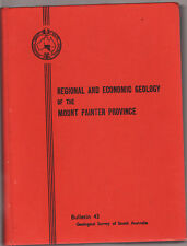 REGIONAL & ECONOMIC GEOLOGY OF THE MOUNT PAINTER REGION South Australia  BD