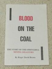 Blood on the Coal: The Story of the Springhill Mining Disasters 1976 BROWN