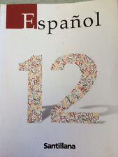 Español 12 EDICIONES SANTILLANA 2008