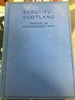 BEAUTIFUL SCOTLAND PAINTED BY E.W. HASLEHURST HB