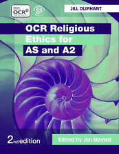 USED (GD) OCR Religious Ethics for AS and A2 by Jill Oliphant