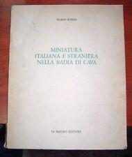 Mario Rotili Miniatura italiana e straniera nella Badia di Cava Di Mauro editore
