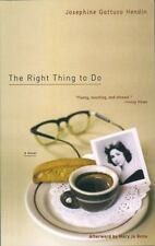 The Right Thing to Do: By Gattuso Hendin, Josephine