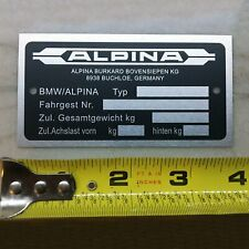 Alpina Custom ID Plate Vehicle Serial Number # Data Tag e34 e28 V10 M3 Dinan BMW
