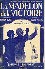 """LA MADELON DE LA VICTOIRE de Lucien BOYER "" Partition originale 1944 Sara GINST"
