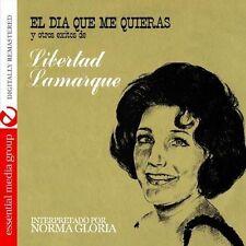 Norma Gloria - El Dia Que Me Quieras y Otros Exitos de Libertad L [New CD] Manuf