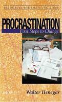 Procrastination : First Steps To Change, Paperback by Henegar, Walter, ISBN 0...