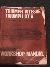 TRIUMPH VITESSE , TRIUMPH GT6 , 1962 ON ,  WORKSHOP MANUAL