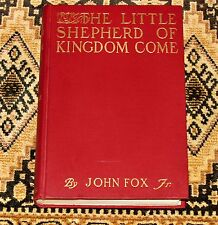 1903 First Edition LITTLE SHEPHERD KINGDOM COME John Fox Jr Romance HC Like New