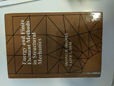 Energy and Finite Element Methods in Structural Mechanics : SI Units by...