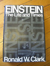 Einstein: The Life and Times, 1st/2nd  Ronald W. Clark, the world, 1971