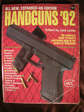 HANDGUNS '92 4th Edition Jack Lewis Pistols Revolvers Shooting Reloading Guns