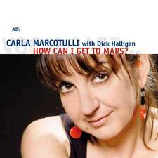 Nouveau CD CARLA Marcotulli & Dick avancée-how can i get to Mars? #g56829344