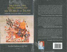 the Holy Cities The Pilgrimage et the World of Islam, Sultan Ghalib al-qu ' aiti