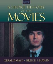 A Short History of the Movies (7th Edition) Gerald Mast Bruce Kawin : BRAND NEW