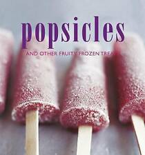 NEW Popsicles and Other Fruity Frozen Treats by Sunil Vijayakar