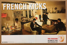 French Kicks Rare 2006 Promo Poster for thousand Cd Never Displayed 17x11