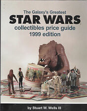 """1999---""""STAR WARS""""--COLLECTIBLES PRICE GUIDE (STUART WELLS)--BOOK--XLNT"""