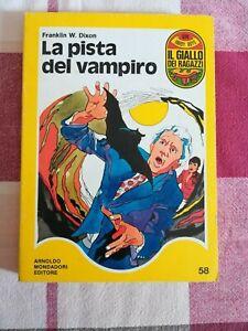 LA PISTA DEL VAMPIRO - IL GIALLO DEI RAGAZZI 58 Dixon Hardy Boys Mondadori