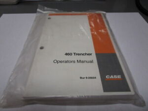 CASE 460 TRENCHER OPERATOR'S MANUAL