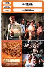 CARANDIRU (FICHE CINEMA) Diaz,Moura,Blat,Babenco 2003