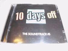 10 Days Off-the Soundtrack 5-Doppel CD - OVP