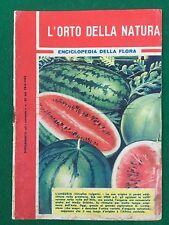 L'ORTO DELLA NATURA Enciclopedia della flora , Suppl. Intrepido n.26/1962