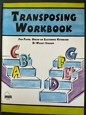 Transposing Workbook For Piano, Organ or Electronic Keyboard by Wesley Schaum
