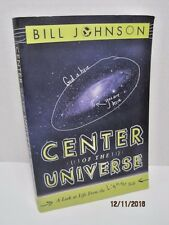 Center of The Universe: A Look At Life From The Lighter Side by Bill Johnson