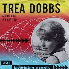 7inch TREA DOBBS secret love / it's for you ( beatles cover) HOLLAND 60'S EX+