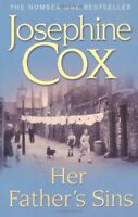 Her Father's Sins By Josephine Cox. 9780747240778