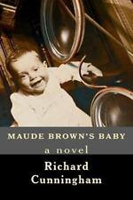 Maude Brown's Baby, Cunningham, Richard, Good Book