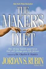 The Maker's Diet: The 40-day health experience that will change your life foreve