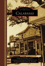 Images of America: Calabasas by Cimberly Castellon and Calabasas-Las Virgenes...