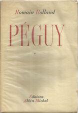 ROMAIN ROLLAND : PEGUY / TOME PRIMIER_ ALBIN MICHEL_1944_ ESEMPLARE n° 139 / 500