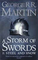 A Storm of Swords: Steel and Snow: Book 3 Part 1 of a Song of Ice and Fire New P