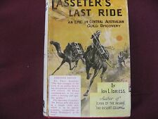 Lasseter's Last Ride By Ion Idriess  Central Australian Gold Discovery HC 1948