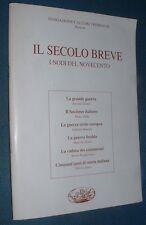 """@ IL SECOLO BREVE """" Brescia  Fondazione Calzari Trebeschi """" i nodi del novecento"""