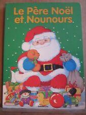 Le Père Noël et Nounours/ Editions Lito, 1992