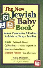 New Jewish Baby Book (2nd Edition): Names, Ceremonies & Customs_A Guide for Toda