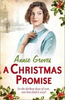 A Christmas Promise, Groves, Annie | Paperback Book | Very Good | 9780007361557