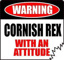 "Warning Cornish Rex With An Attitude 4"" Die-Cut Cat Feline Sticker"