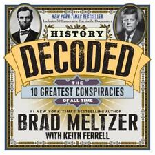 History Decoded : The 10 Greatest Conspiracies of All Time by Keith Ferrell and…