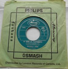 *MICHELE TORR Ce soir je t'attendais Ex to NM- CANADA 1966 EUROVISION 1966 45