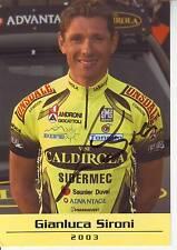 CYCLISME carte cycliste GIANLUCA SIRONI  équipe VINI CALDIROLA 2003 signée