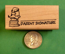 Parent's Signature / Puppy, Teacher's wood mounted rubber stamp