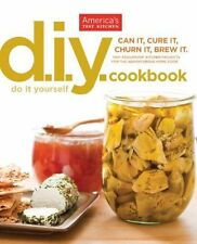 Do-It-Yourself Cookbook by America's Test Kitchen Editors (2012, Paperback)