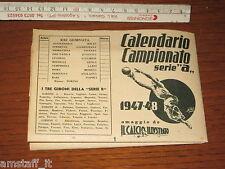 CALENDARIO CAMPIONATO SERIE A 1947-48 IL CALCIO ILLUSTRATO NON COMPILATO!